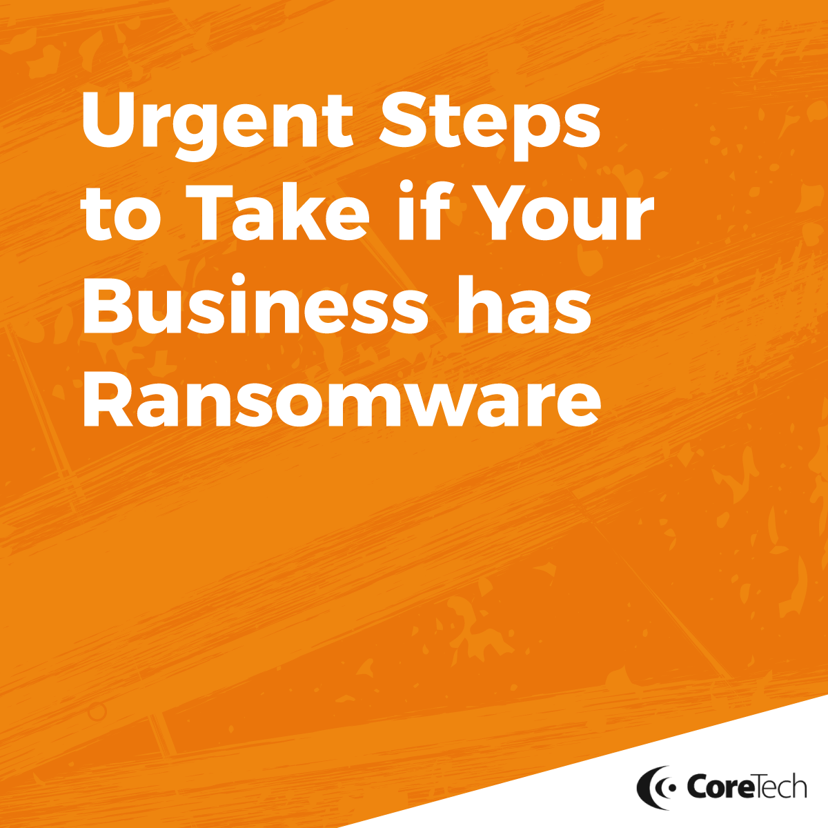 5 Urgent Steps to Take if you have Ransomware - Featured Image