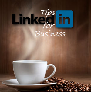 You and your small business on LinkedIn - Featured Image