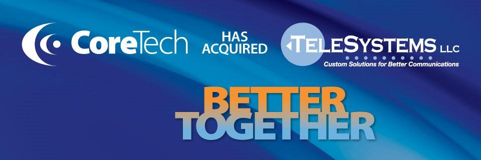CoreTech TeleSystems LLC acquisition.jpg
